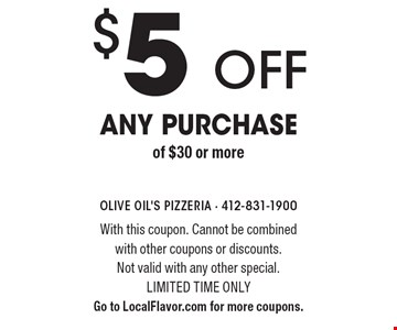 $5 off any purchase of $30 or more. With this coupon. Cannot be combined with other coupons or discounts.Not valid with any other special. Limited time only Go to LocalFlavor.com for more coupons.