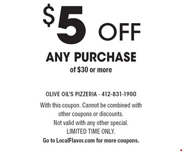 $5 off any purchase of $30 or more. With this coupon. Cannot be combined with other coupons or discounts.Not valid with any other special. Limited time only. Go to LocalFlavor.com for more coupons.