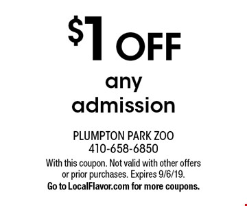 $1 OFF any admission. With this coupon. Not valid with other offers or prior purchases. Expires 9/6/19. Go to LocalFlavor.com for more coupons.