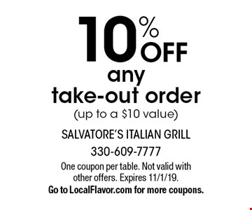 10% OFF any take-out order (up to a $10 value). One coupon per table. Not valid with other offers. Expires 11/1/19. Go to LocalFlavor.com for more coupons.
