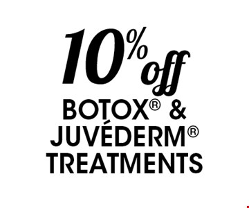 10% off Botox & Juvederm treatments.