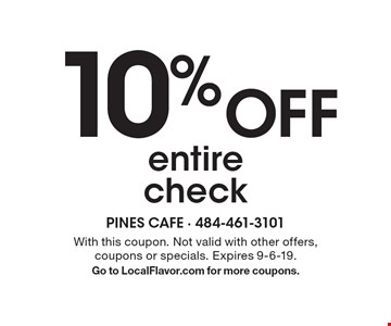 10% Off entire check . With this coupon. not valid with other offers, coupons or specials. Expires 9-6-19. Go to LocalFlavor.com for more coupons.