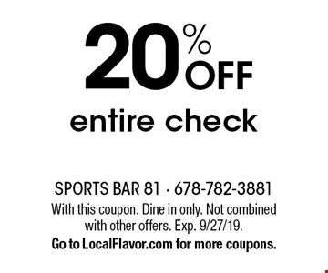 20% off entire check. With this coupon. Dine in only. Not combined with other offers. Exp. 9/27/19. Go to LocalFlavor.com for more coupons.