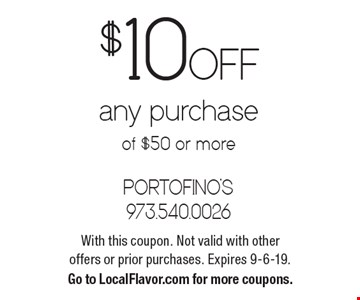 $10 Off any purchase of $50 or more. With this coupon. Not valid with other offers or prior purchases. Expires 9-6-19. Go to LocalFlavor.com for more coupons.