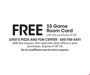 FREE $5 Game Room Card with the purchase of $15. With this coupon. Not valid with other offers or prior purchases. Expires 8-30-19. Go to LocalFlavor.com for more coupons.