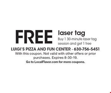 FREE laser tag. Buy 1 30-minute laser tag session and get 1 free. With this coupon. Not valid with other offers or prior purchases. Expires 8-30-19. Go to LocalFlavor.com for more coupons.