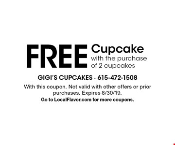 FREE Cupcake with the purchase of 2 cupcakes. With this coupon. Not valid with other offers or prior purchases. Expires 8/30/19. Go to LocalFlavor.com for more coupons.