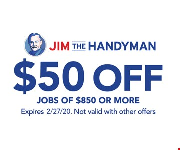 $50 Off jobs of $850 or more. Not valid with other offers.