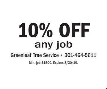 10% OFF any job. Min. job $1500. Expires 8/30/19.