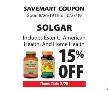 15% off Solgar. Includes Ester C, American Health, And Home Health. SAVEMART COUPON. Good 8/26/19 thru 10/27/19
