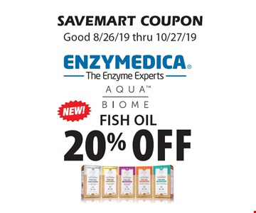 20% off Fish Oil. SAVEMART COUPON. Good 8/26/19 thru 10/27/19