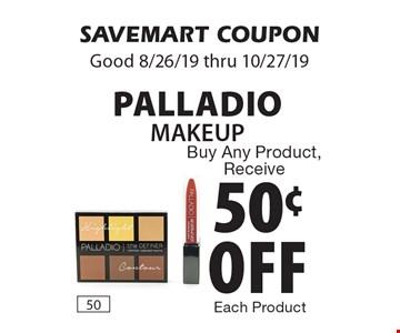 Buy Any Product, Receive 50¢ off Palladio Makeup. SAVEMART COUPON. Good 8/26/19 thru 10/27/19