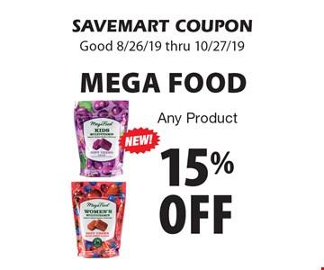 15% off Mega Food Any Product. SAVEMART COUPON. Good 8/26/19 thru 10/27/19