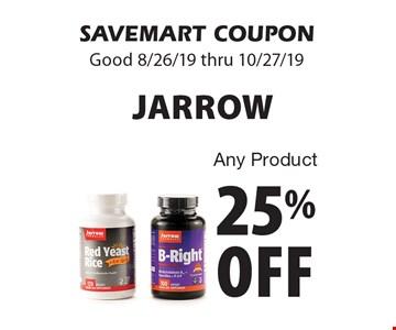 25% off Jarrow Any Product. SAVEMART COUPON. Good 8/26/19 thru 10/27/19