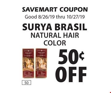50¢ Off Surya Brasil Natural hair color. SAVEMART COUPON. Good 8/26/19 thru 10/27/19