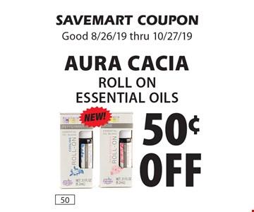 50¢ off Aura Cacia Roll On Essential Oils. SAVEMART COUPON. Good 8/26/19 thru 10/27/19
