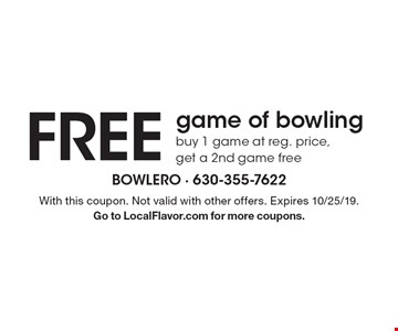 FREE game of bowling. Buy 1 game at reg. price, get a 2nd game free. With this coupon. Not valid with other offers. Expires 10/25/19. Go to LocalFlavor.com for more coupons.