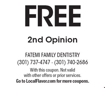 FREE 2nd Opinion. With this coupon. Not valid with other offers or prior services. Go to LocalFlavor.com for more coupons.