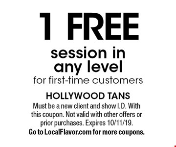 1 free session in any level for first-time customers. Must be a new client and show I.D. With this coupon. Not valid with other offers or prior purchases. Expires 10/11/19. Go to LocalFlavor.com for more coupons.