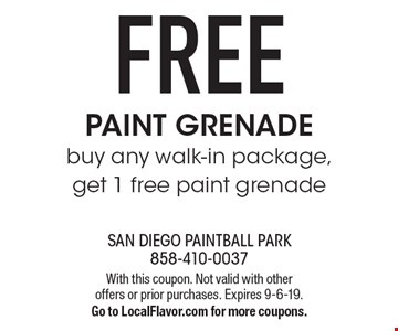 FREE PAINT GRENADE, buy any walk-in package, get 1 free paint grenade. With this coupon. Not valid with other offers or prior purchases. Expires 9-6-19. Go to LocalFlavor.com for more coupons.