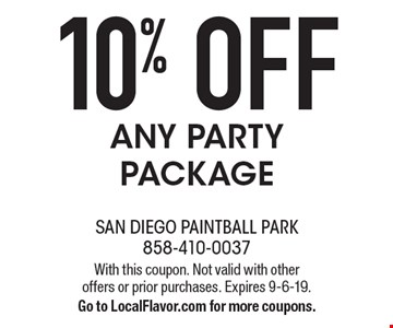 10% OFFANY PARTY PACKAGE. With this coupon. Not valid with other offers or prior purchases. Expires 9-6-19. Go to LocalFlavor.com for more coupons.