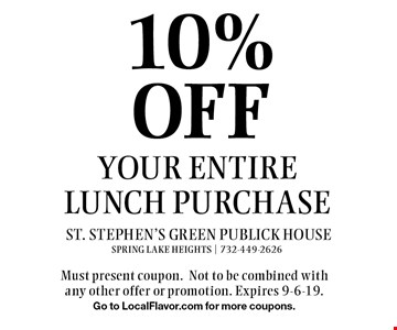 10% OFF your entire lunch purchase. Must present coupon.Not to be combined with any other offer or promotion. Expires 9-6-19.Go to LocalFlavor.com for more coupons.