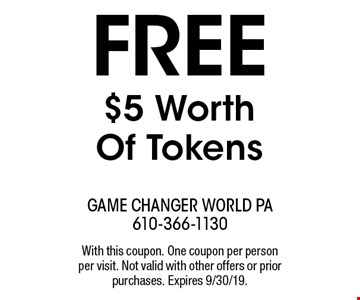 Free $5 Worth Of Tokens. With this coupon. One coupon per person per visit. Not valid with other offers or prior purchases. Expires 9/30/19.