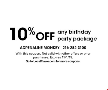 10% off any birthday party package. With this coupon. Not valid with other offers or prior purchases. Expires 11/1/19. Go to LocalFlavor.com for more coupons.