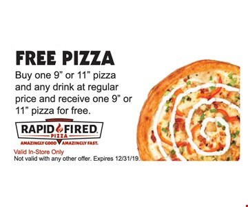 Free Pizza. Buy one 9