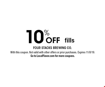 10% Off fills. With this coupon. Not valid with other offers or prior purchases. Expires 11/8/19.Go to LocalFlavor.com for more coupons.