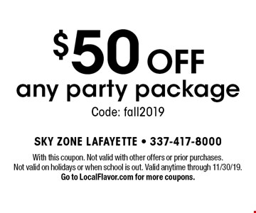 $50 off any party package. Code: fall2019. With this coupon. Not valid with other offers or prior purchases. Not valid on holidays or when school is out. Valid anytime through 11/30/19. Go to LocalFlavor.com for more coupons.