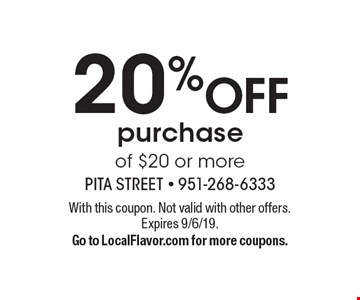 20% OFF purchase of $20 or more. With this coupon. Not valid with other offers.Expires 9/6/19.Go to LocalFlavor.com for more coupons.