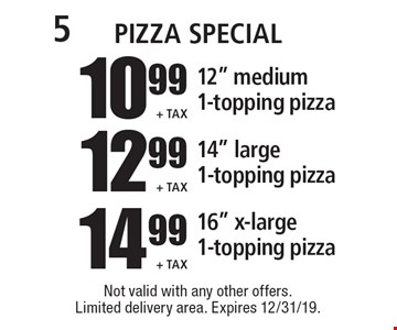 Pizza Special 14.99 + Tax 16