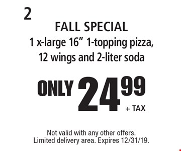 only 24.99 + Tax FALL Special 1 x-large 16