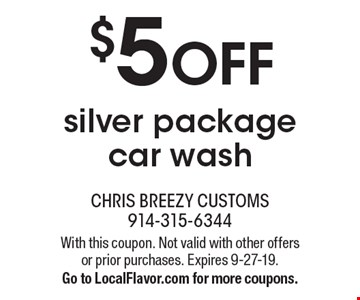 $5 off silver package car wash. With this coupon. Not valid with other offers or prior purchases. Expires 9-27-19. Go to LocalFlavor.com for more coupons.