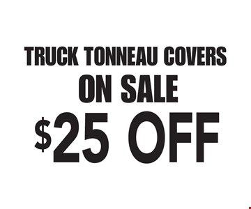 TRUCK TONNEAU COVERS ON SALE $25 OFF