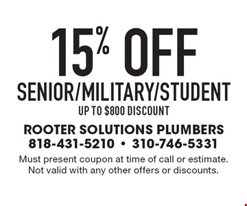 15% offsenior/military/studentup to $800 discount. Must present coupon at time of call or estimate. Not valid with any other offers or discounts.