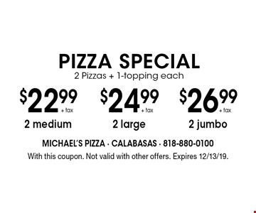 $24.99 + tax meal deal1 lg. cheese pizza, 1 pasta dish of your choice, 1 salad of your choice. With this coupon. Not valid with other offers. Expires 12/13/19.