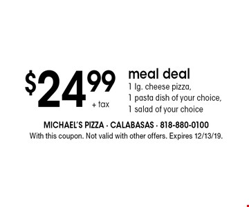 $24.99 + tax pizza & wings 1 lg. pizza with 2-toppings 12 piece Buffalo wings  9