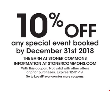 10% Off any special event booked by December 31st 2018. With this coupon. Not valid with other offers or prior purchases. Expires 12-31-19. Go to LocalFlavor.com for more coupons.