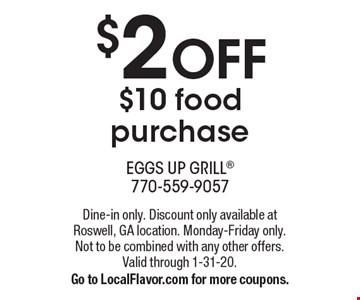 $2 OFF $10 food purchase. Dine-in only. Discount only available at Roswell, GA location. Monday-Friday only. Not to be combined with any other offers. Valid through 1-31-20. Go to LocalFlavor.com for more coupons.