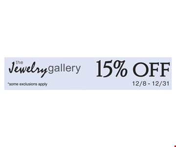 15% off some exclusions apply. Black Friday through 12/31/19