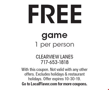 FREE game: 1 per person. With this coupon. Not valid with any other offers. Excludes holidays & restaurant holidays. Offer expires 10-30-19. Go to LocalFlavor.com for more coupons.