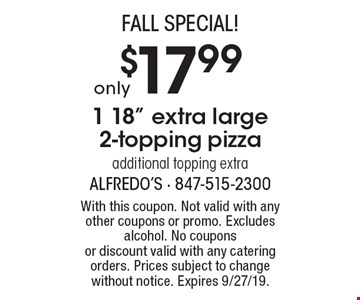 FALL Special! Only $17.99 1 18