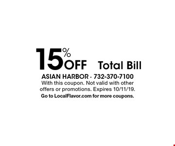 15% Off Total Bill. With this coupon. Not valid with other offers or promotions. Expires 10/11/19. Go to LocalFlavor.com for more coupons.