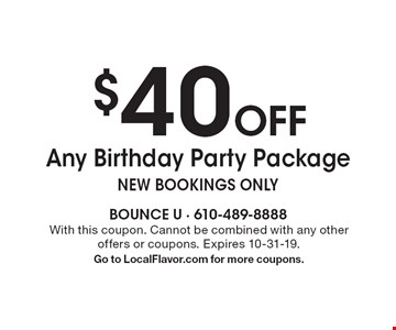 $40 Off Any Birthday Party Package new bookings only. With this coupon. Cannot be combined with any other offers or coupons. Expires 10-31-19. Go to LocalFlavor.com for more coupons.
