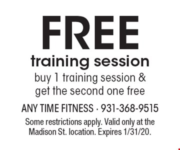 FREE training session. Buy 1 training session & get the second one free. Some restrictions apply. Valid only at the Madison St. location. Expires 1/31/20.