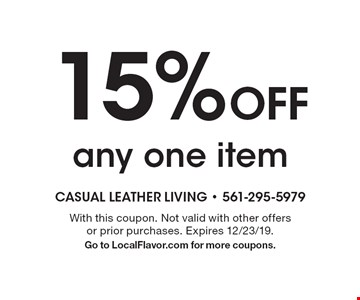 15% Off any one item. With this coupon. Not valid with other offers or prior purchases. Expires 12/23/19. Go to LocalFlavor.com for more coupons.
