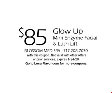 $85 Glow Up Mini Enzyme Facial & Lash Lift. With this coupon. Not valid with other offers or prior services. Expires 1-24-20. Go to LocalFlavor.com for more coupons.