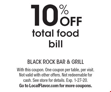 10% OFF total food bill. With this coupon. One coupon per table, per visit. Not valid with other offers. Not redeemable for cash. See store for details. Exp. 1-27-20. Go to LocalFlavor.com for more coupons.